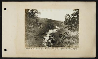 View over river running into distance, bluffs on both sides, notation                          Down Dick's River from Waterworks Gate (A.S. Robertson) 1907