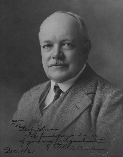Anderson, F. Paul, Dean of Mechanical Engineering, 1892 - 1918, Dean of Engineering, 1918 - 1934, birth 1867, death April 8, 1934, Photo signed by Anderson