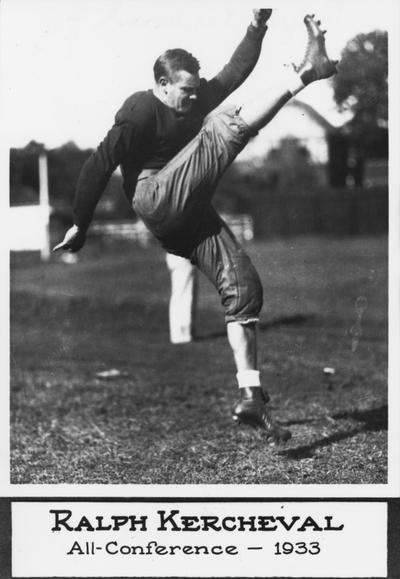 Kercheval, Ralph, University of Kentucky football player, First University of Kentucky All - Southeastern Conference player