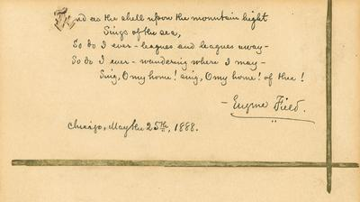 Poem with printed signature of Eugene Field, dated Chicago, May 25th, 1888