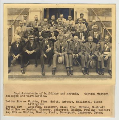 Annual Meeting of Buildings and Grounds of Central Western Colleges and Universities held at the University of Kentucky; From left to right, First Row: Curtis, Fisk, Smith, Ambrose, Gallistel, Sloss, Livingston; Second Row: Appleton, Brockway, Ries, Lyon, Browne, Bushnell; Third Row: Pardon, Thacher, Schoelwer, Holman, Pauling, Wescott; Fourth Row: Bayles, Seaton, Kraft, Davenport, Crutcher, and Gates