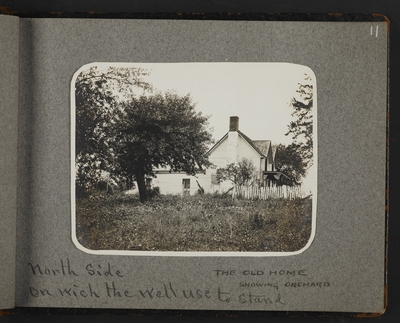 The old home showing orchard. North side on which the well used to stand