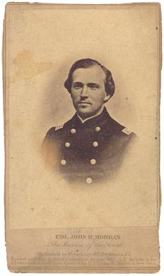 Brigadier General John Hunt Morgan (1825-1864) C.S.A.; (aka The Thunderbolt of the Confederacy); leader of the 2nd Kentucky Cavalry; printed along the bottom of the backing card: