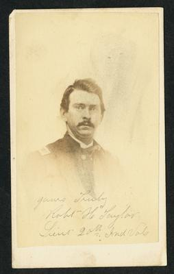Lieutenant Robert H. Taylor, U.S.A.;                              Yours truly, Robt H. Taylor, Lieut. 20th Ind {illegible] noted on front print