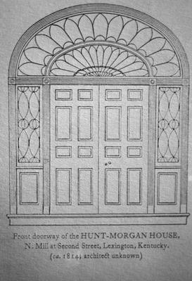 John Wesley Hunt House (Hunt - Morgan House) - Note on slide: Doorway. Drawing by Clay Lancaster