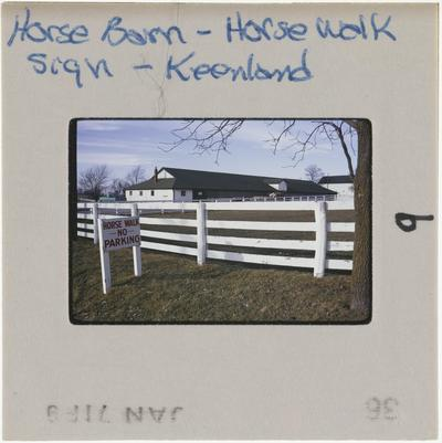Horse Barn - Horse walk sign - Keeneland