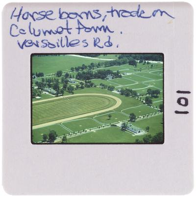 Horse barns, track on Calumet Farm, Versailles Road