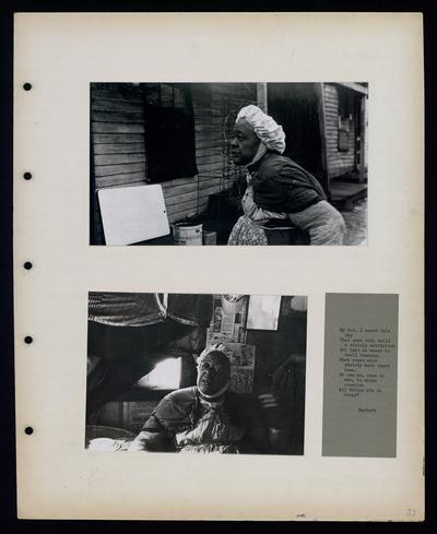 African-American woman outside of house, African-American woman sitting inside, pictures taken in either Davis Bottom or Kindaid Town                             My God, I heard this day that none doth build a stately habitation... Herbert