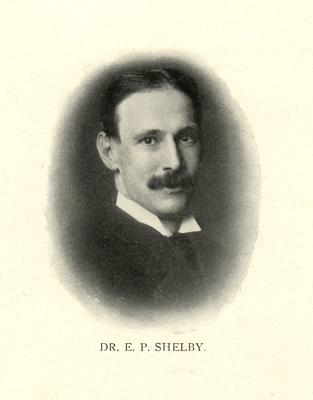 Edmund Pendleton Shelby (1833-1917), grandson of Governor Isaac Shelby;                              Dr. E.P. Shelby. noted under image
