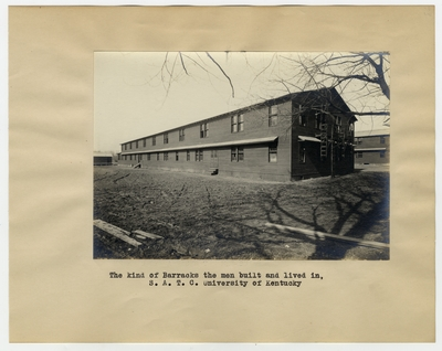 The kind of barracks the men built and lived in, S.A.T.C., University of Kentucky