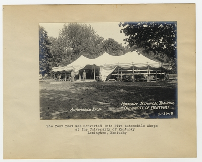 The tent that was converted into five Automobile Shops at the University of Kentucky. Lexington, KY