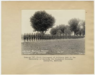 Company                                  A, First Contingent of Soldiers sent to the University of Kentucky for technical training. Lexington, KY
