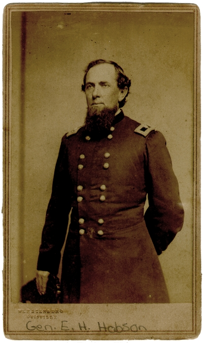 Brigadier General Edward H. Hobson (1825-1901); U.S.A.; pursued John Hunt Morgan during his raids into Kentucky, Indiana, and Ohio; taken prisoner by Morgan June 11th, 1864, released shortly after; commander at Camp Nelson, 1865