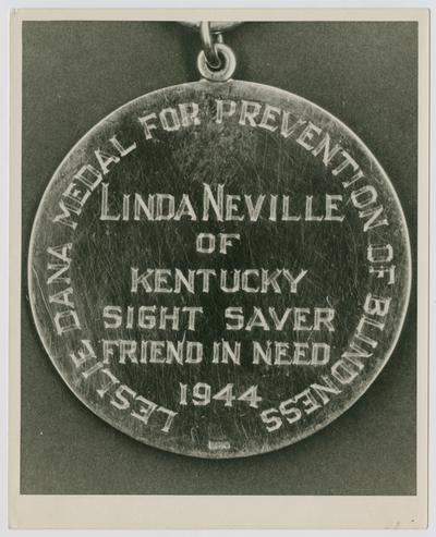 Leslie Dana Medal for Prevention of Blindness; Linda Neville of Kentucky; Sight Saver; Friend in Need; 1944