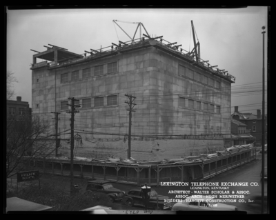 Lexington Telephone Exchange Company, 149-151 North Broadway;                             architectural photographs of building under construction; Walter,                             Scholar & Associates (architects); Hugh Meriwether (architect);                             Hargett Construction Company